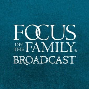 Focus on the Family Broadcast podcast artwork