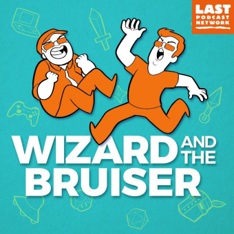Wizard and the Bruiser podcast artwork