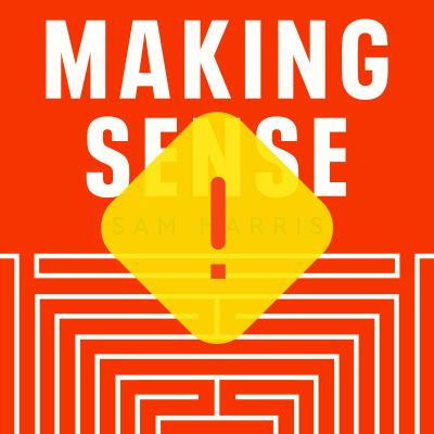 Making Sense with Sam Harris - Subscriber Content