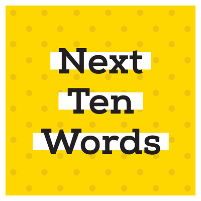 Next Ten Words