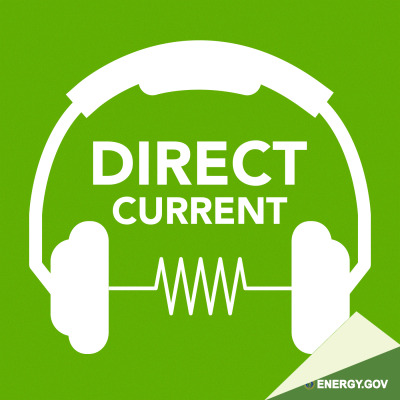 Direct Current - An Energy.gov Podcast