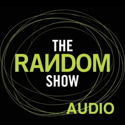 The Random Show Podcast: Audio