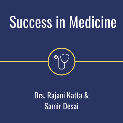 Success in Medicine