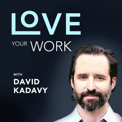 Love Your Work – Creativity | Productivity | Startup