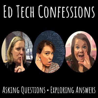 Ed Tech Confessions