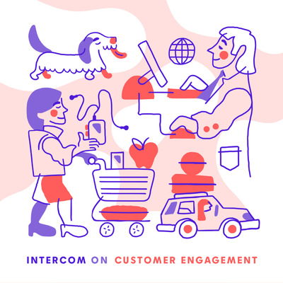 Intercom on Customer Engagement