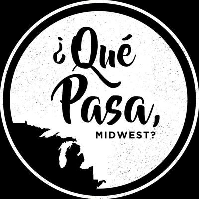 ¿Qué Pasa, Midwest?