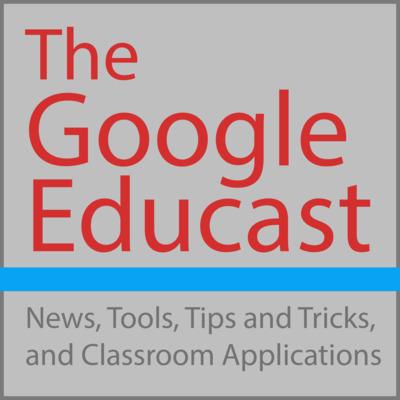 The Google Educast