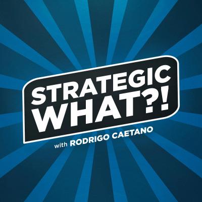 Strategic What?! Podcast: Innovation | Productivity | Planning