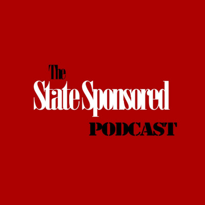 The State Sponsored Podcast