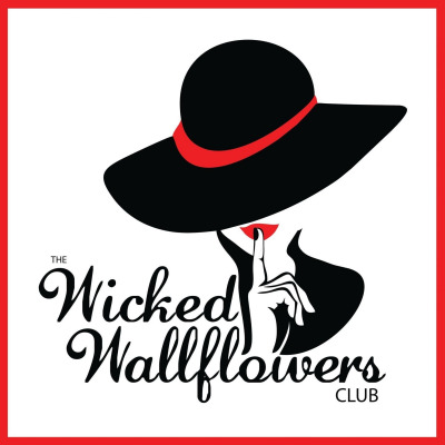 The Wicked Wallflowers Club