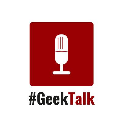 #GeekTalk Podcast - ALLE EPISODEN des Podcasts