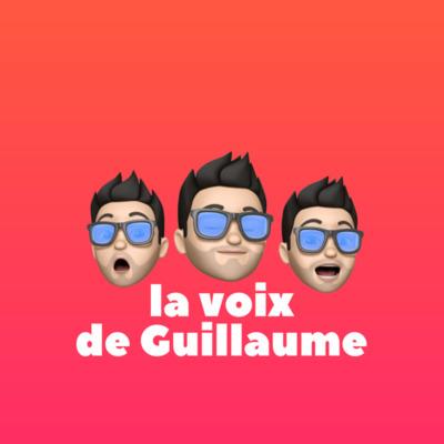 La voix de Guillaume