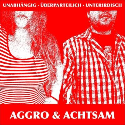 Aggro&Achtsam