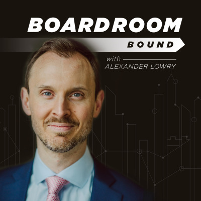 Boardroom Bound with Alexander Lowry