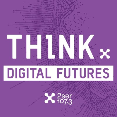 Think: Digital Futures
