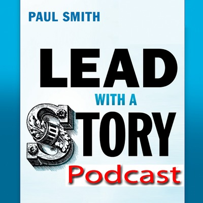 Lead with a Story Podcast