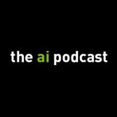 The AI Podcast