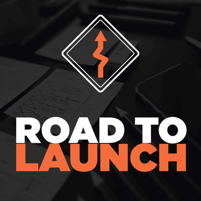 Road to Launch: Learn Exactly What It Takes to Launch Your Product