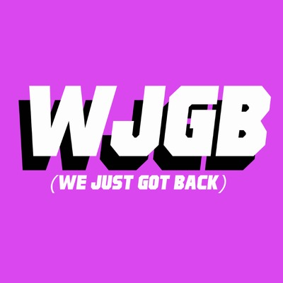 WJGB (We Just Got Back)