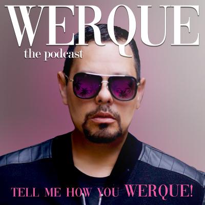 Werque Podcast