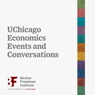UChicago Economics Events and Conversations