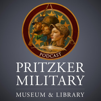 Pritzker Military Museum & Library Podcasts